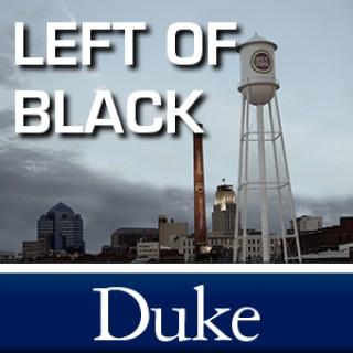 Left of Black
