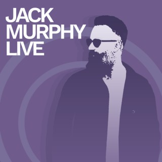 Jack Murphy Live