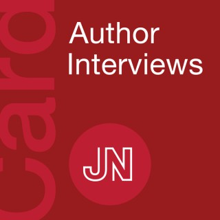 JAMA Cardiology Author Interviews: Covering research in cardiovascular medicine, science, & clinical practice. For physicians