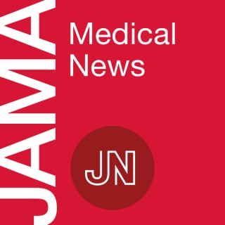 JAMA Medical News: Discussing timely topics in clinical medicine, biomedical sciences, public health, and health policy