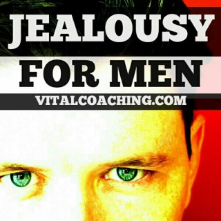 JEALOUSY FOR MEN