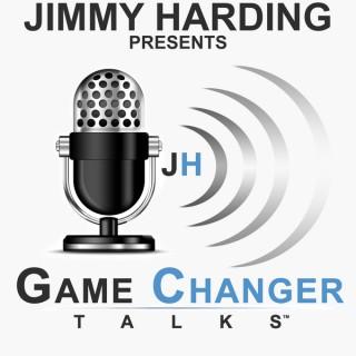 Jimmy Harding presents Game Changer Talks
