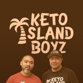 Keto Island Boyz