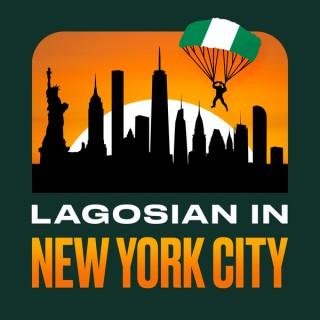 Lagosian in New York City