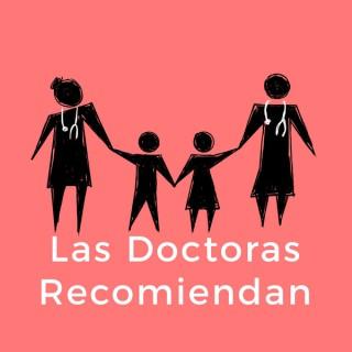 Las Doctoras Recomiendan