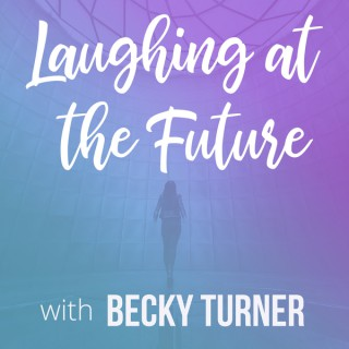Laughing at the Future