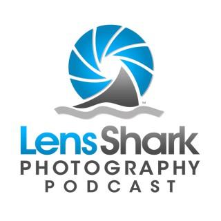 Lens Shark Photography Podcast - the latest in DSLR, mirrorless, lenses, photo software, tips, tricks, news, camera technolog