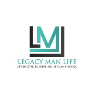 Legacy Man Life Health & Fitness