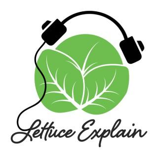 Lettuce Explain