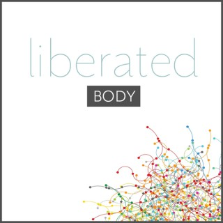 Liberated Body Podcast