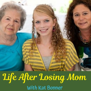 Life After Losing Mom