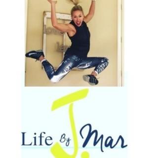 Life By JMAR ~ Jennifer Martinez