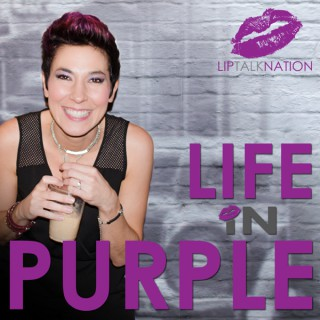 Life In Purple (LipTalk Nation)