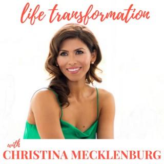 Life Transformation with Christina Mecklenburg