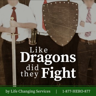 Like Dragons Did They Fight