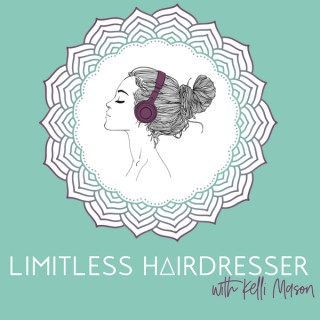 Limitless Hairdresser with Kelli Mason