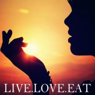 Live. Love. Eat.