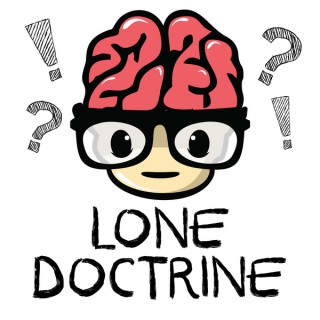 Lone Doctrine | Make TODAY Better Than YESTERDAY