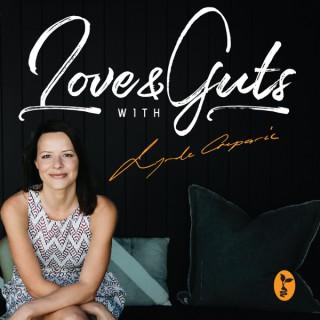 Love & Guts