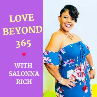Love Beyond 365 with Salonna Rich