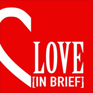 Love In Brief