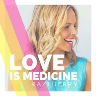 Love is Medicine