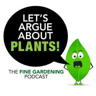 Let's Argue About Plants