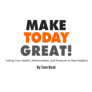 Make Today Great Podcast