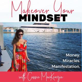 Makeover Your Mindset