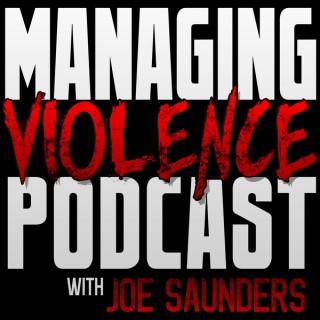 Managing Violence Podcast