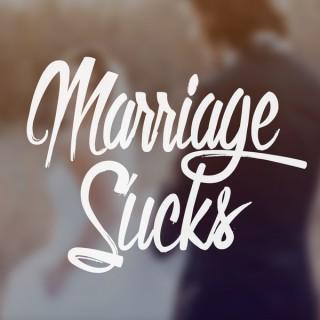 Marriage Sucks