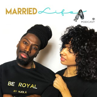 Married Life Podcast