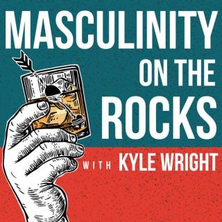 Masculinity on the Rocks