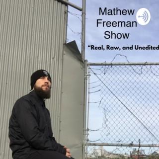 Mathew Freeman Show