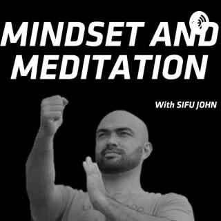 Meditation & Mindset - Sifu John