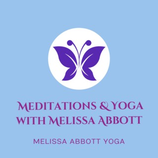 Meditation & Yoga with Melissa Abbott