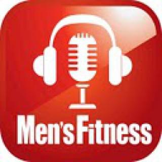 Men's Fitness Magazine (UK) Podcast