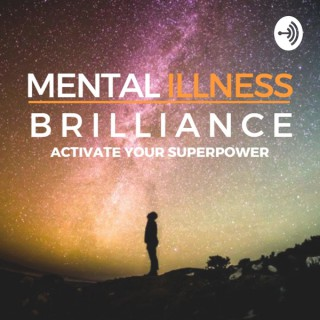 Mental Illness Mental Brilliance