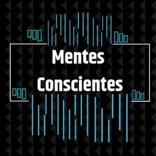 Mentes Conscientes Podcast