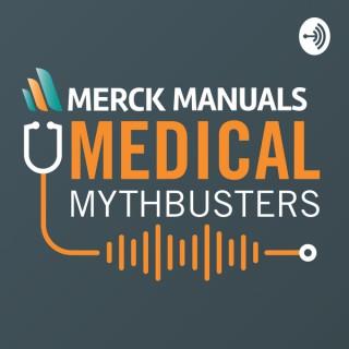 Merck Manuals Medical Mythbusters