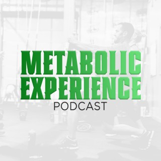 Metabolic Experience Podcast