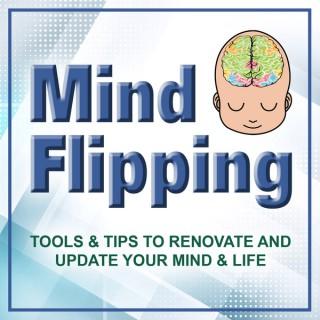Mind Flipping Podcast