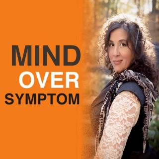Mind Over Symptom