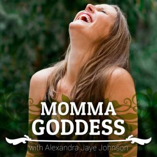 Momma Goddess Podcast