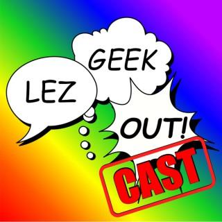Lez Geek Out!cast