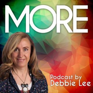 MORE by Debbie Lee