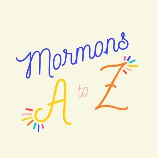 Mormons A to Z