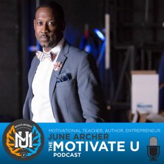 Motivate U! with June Archer