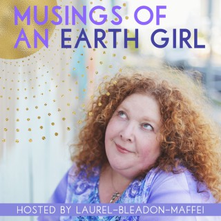 Musings of an Earth Girl