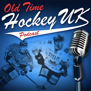 Old Time Hockey UK Podcast - The puck drops here!